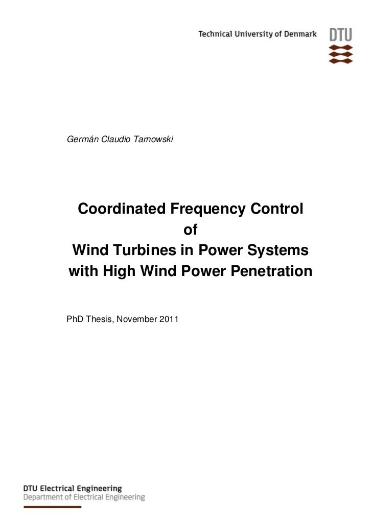 Germán Claudio Tarnowski Coordinated Frequency Control               ofWind Turbines in Power Systemswith High Wind Power ...