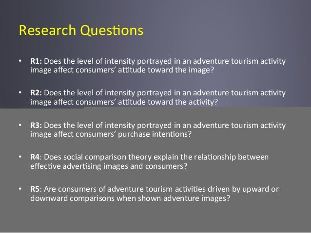 Research  Ques6ons        • R1:  Does  the  level  of  intensity  portrayed  in  an  adventure...
