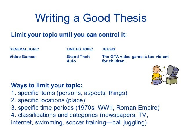 a good thesis is broad and specific A strong thesis statement contains the following qualities: specificity: a thesis  statement must concentrate on a specific area of a general topic as you may  recall.