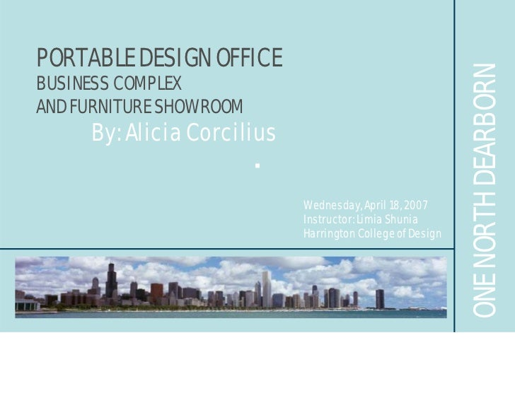 PORTABLE DESIGN OFFICE                                                                ONE NORTH DEARBORN BUSINESS COMPLEX ...