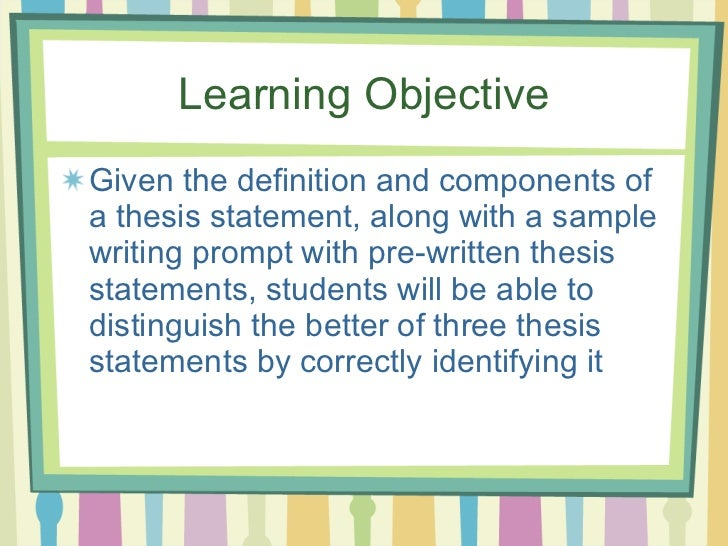 components of an effective thesis statement Thesis statements are one of the most important elements of an essay, so it is  vital to know the components of an effective thesis statement.