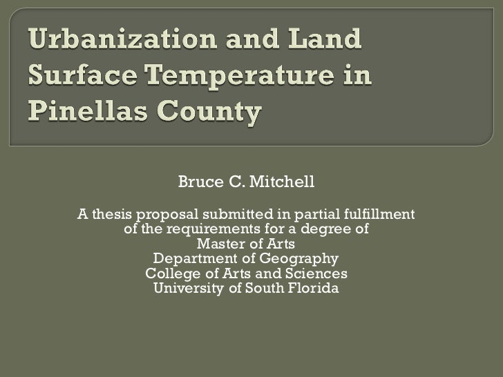 Bruce C. MitchellA thesis proposal submitted in partial fulfillment       of the requirements for a degree of             ...