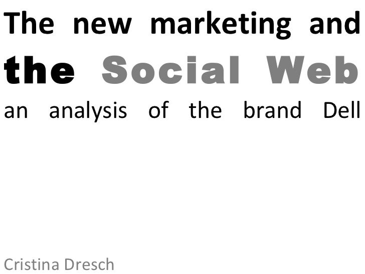 The new marketing and the  Social Web an analysis of the brand Dell Cristina Dresch
