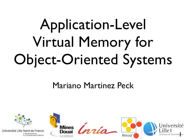 Application-Level  Virtual Memory forObject-Oriented Systems     Mariano Martinez Peck                             1