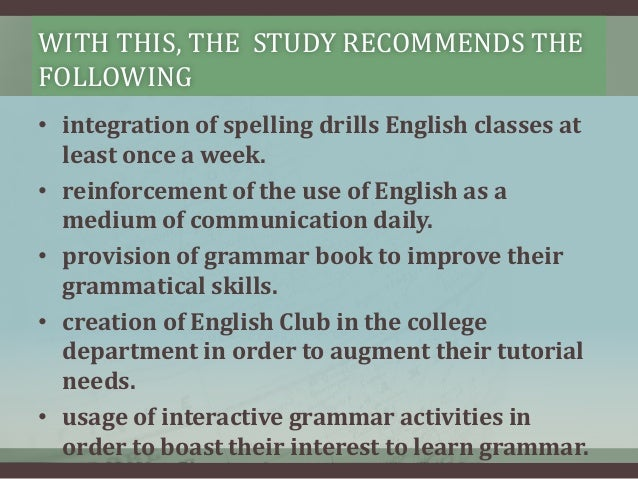 thesis about spelling proficiency Useful phrases for proficiency essays introducing the phenomenon to be discussed send queries, comments and gentle reminders about spelling mistakes to.