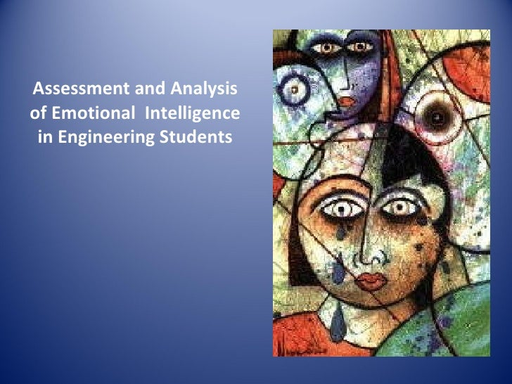 Assessment and Analysis of Emotional  Intelligence in Engineering Students