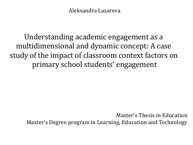 Aleksandra Lazareva Understanding academic engagement as a multidimensional and dynamic concept: A case study of the impac...