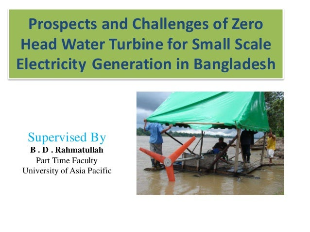 Prospects and Challenges of Zero Head Water Turbine for