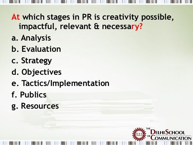 role of creativity in pr A workable idea is at the heart of any successful business few ideas are so simple while others are purely based on a person's ability to perceive opportunities ahead.