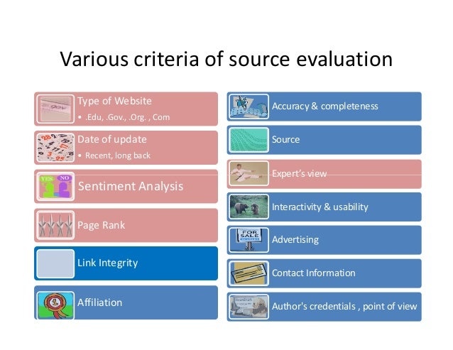 website credibility evaluation Become familiar with a simple and useful theory about evaluating credibility: prominence-interpretation theory see how web credibility frameworks can help design for credibility what makes a website credible.