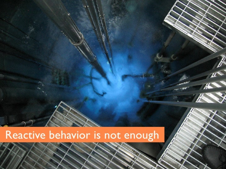 Reactive behavior is not enough