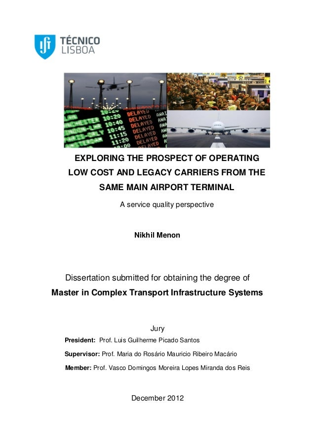 EXPLORING THE PROSPECT OF OPERATINGLOW COST AND LEGACY CARRIERS FROM THESAME MAIN AIRPORT TERMINALA service quality perspe...