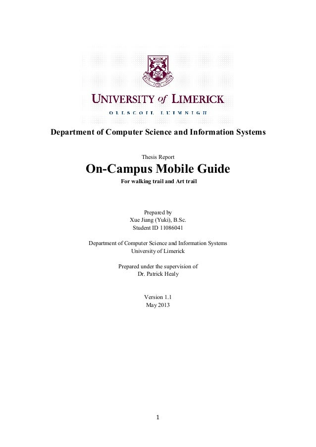 1	  	  Department of Computer Science and Information SystemsThesis ReportOn-Campus Mobile GuideFor walking trail and Art...