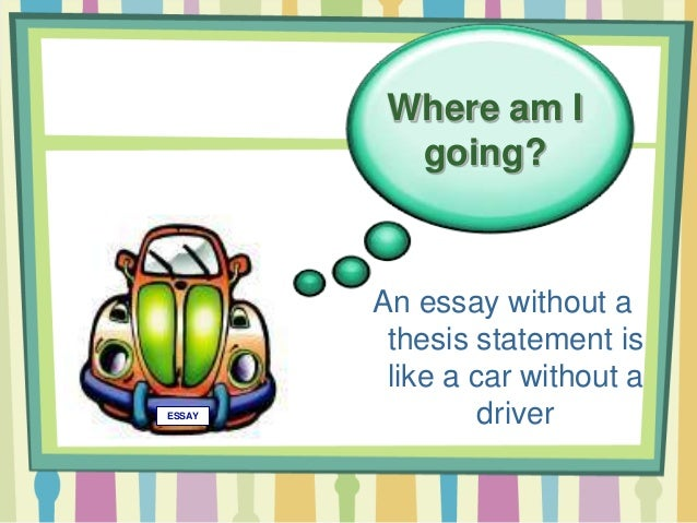 Thesis Statement Thesis Statements Give Direction