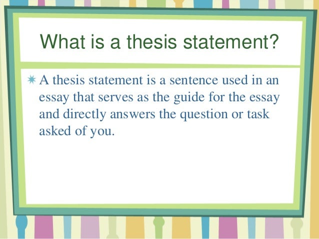Thesis Statement What