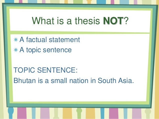 thesis used in a sentence In this lesson, you'll learn what a topic sentence is and how topic sentences can make your writing clearer and more interesting take a look at.