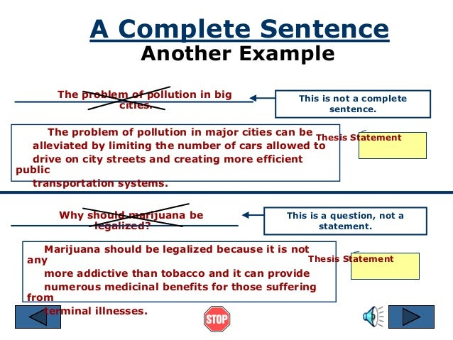 thesis used in a sentence The sentence that captures your position on this main idea is what we call a thesis statement how long use your own words in thesis statements avoid quoting.