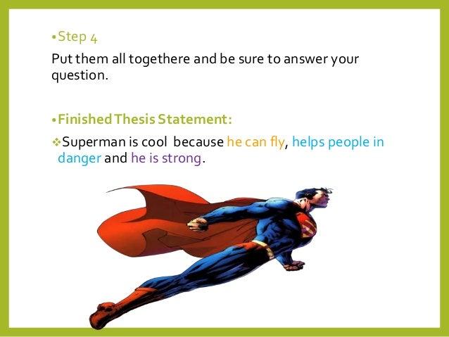 Superman thesis