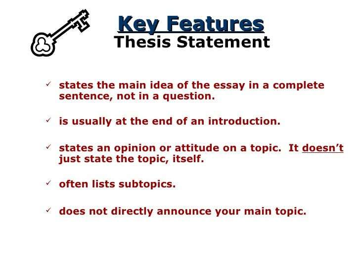 thesis statement  essay will be organized  key features thesis statement