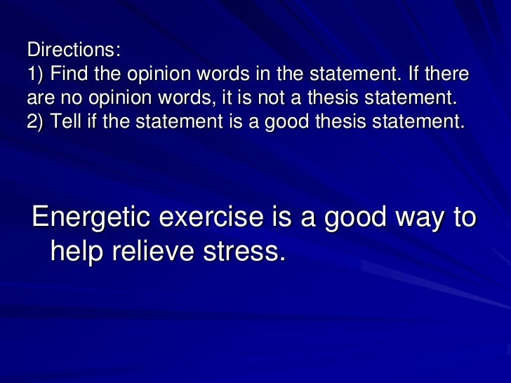 thesis statement on effects of stress Writing a cause-effect essay: developing a thesis statement a thesis statement in a cause and effect essay usually focuses on causes or effects but not both.