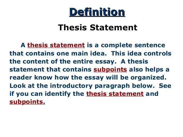 The Thesis Statement A Road Map For Your Essay  Definitiondefinition Thesis