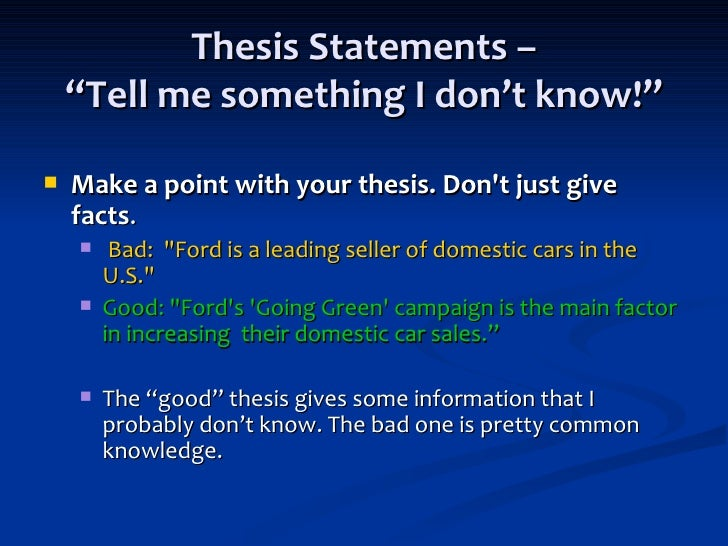 information on thesis statements Thesis brainstorming as you read look for: interesting contrasts or comparisons or patterns emerging in the information is there something about the topic that surprises you.