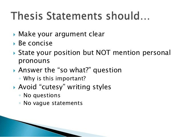 Clear and concise thesis statement