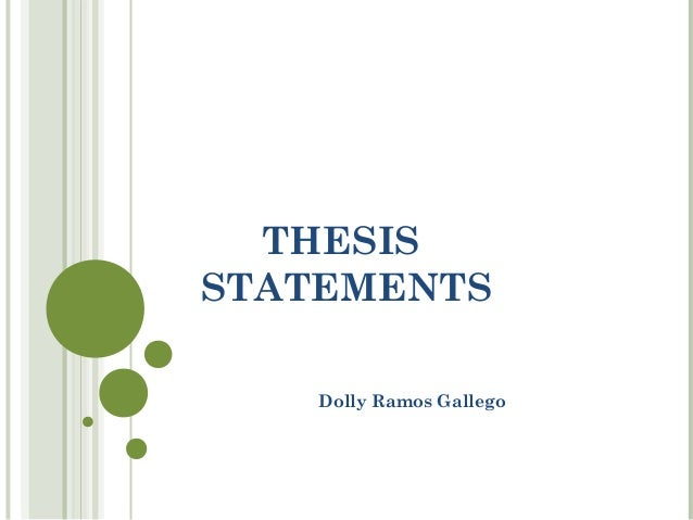 THESISSTATEMENTS    Dolly Ramos Gallego