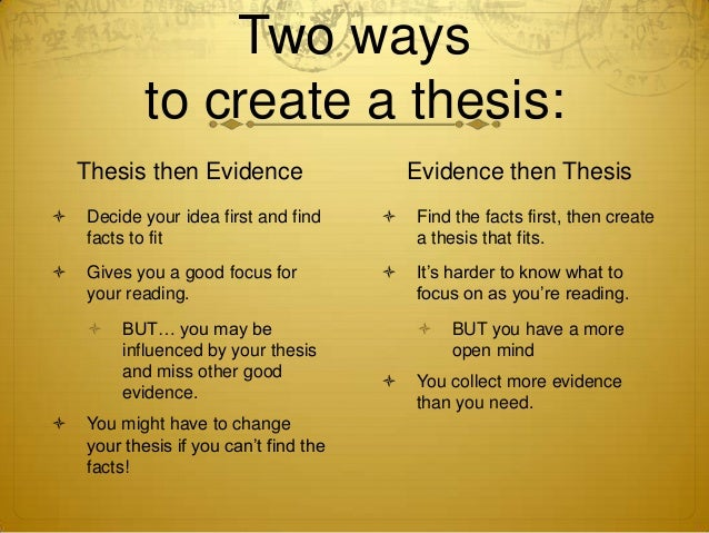two ways to create a thesis thesis then evidence evidence
