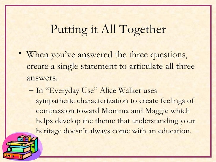 symbolism and allegory in alice walkers everyday use Research paper - everyday use by alice walker 5 pages 1218 words march 2015 saved essays save your essays here so you can locate them quickly.