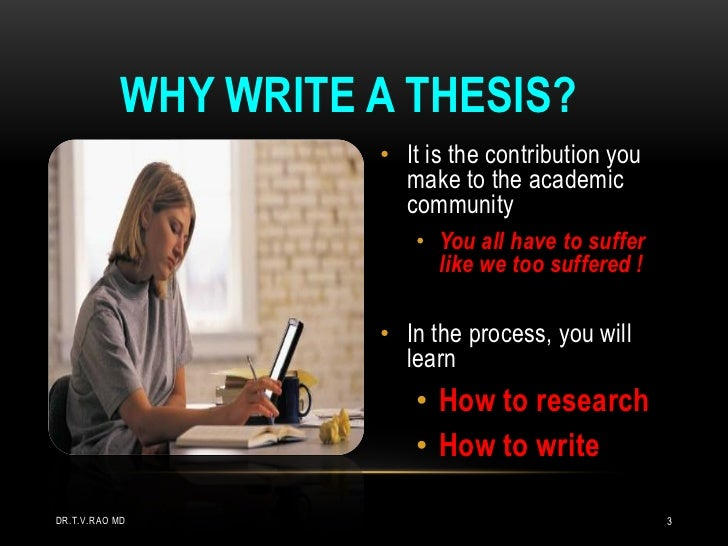 Why write a dissertation