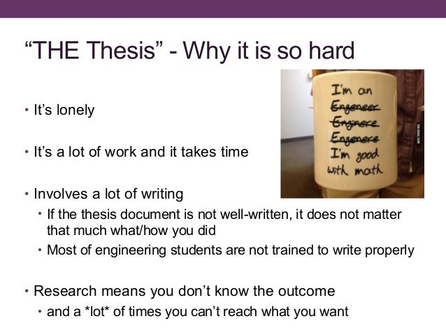 why write a dissertation How to write a thesis statement what is a thesis statement almost all of us—even if we don't do it consciously—look early in an essay for a one- or two-sentence condensation of the argument or analysis that is to follow.