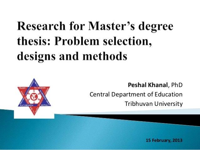 Peshal Khanal, PhDCentral Department of Education            Tribhuvan University                   15 February, 2013