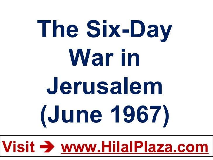 The Six-Day War in Jerusalem (June 1967)