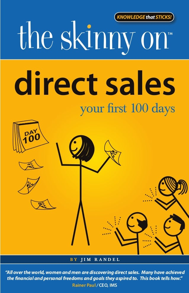 "direct sales                                   your first 100 days                              by jim randel""All over the..."