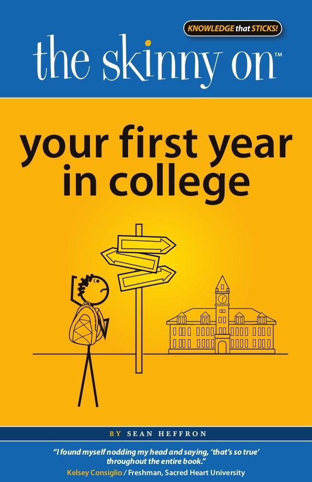 """your first year  in college                 by sean heffron """"I found myself nodding my head and saying, 'that's so true'  ..."""