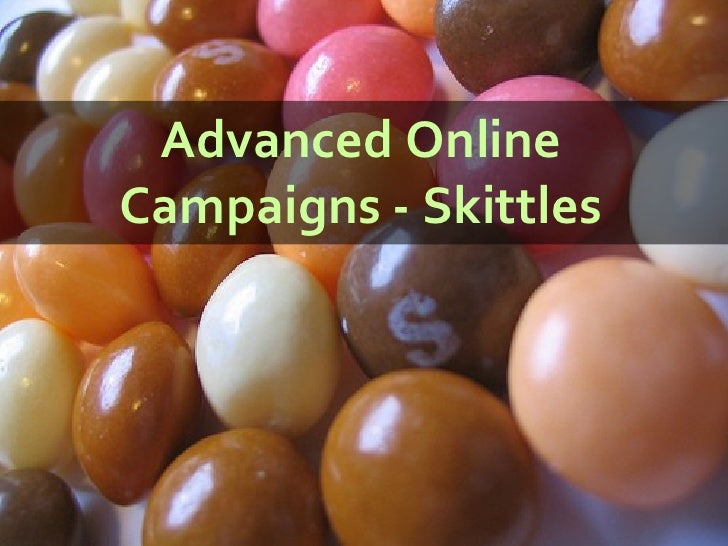 Advanced Online Campaigns - Skittles
