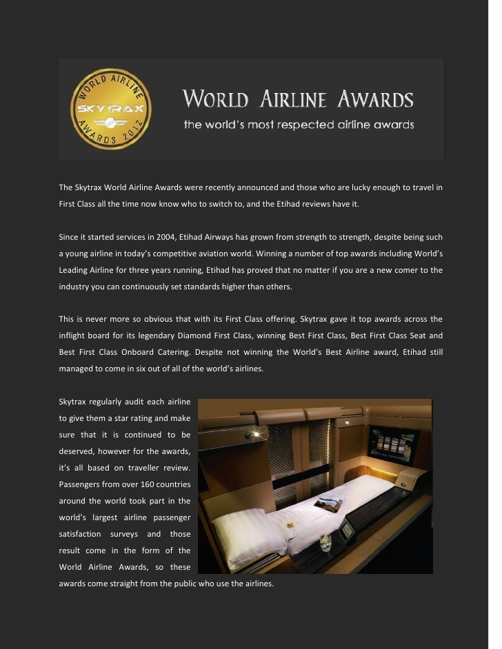The Skytrax World Airline Awards were recently announced and those who are lucky enough to travel inFirst Class all the ti...