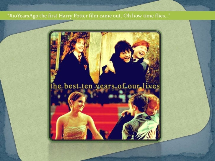 """""""#10YearsAgo the first Harry Potter film came out. Oh how time flies..."""""""