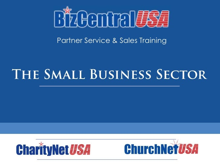 Partner Service & Sales Training<br />The Small Business Sector<br />