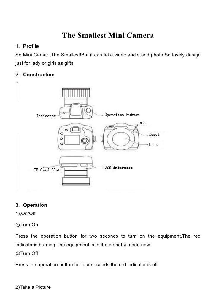 The Smallest Mini Camera1. ProfileSo Mini Camer!,The Smallest!But it can take video,audio and photo.So lovely designjust f...