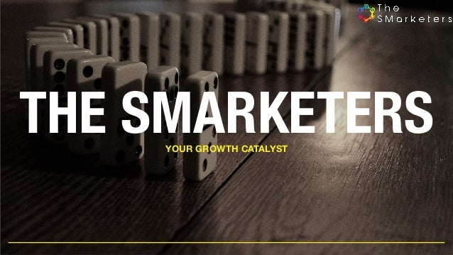 THE SMARKETERSYOUR GROWTH CATALYST