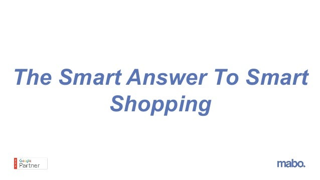 The Smart Answer To Smart Shopping