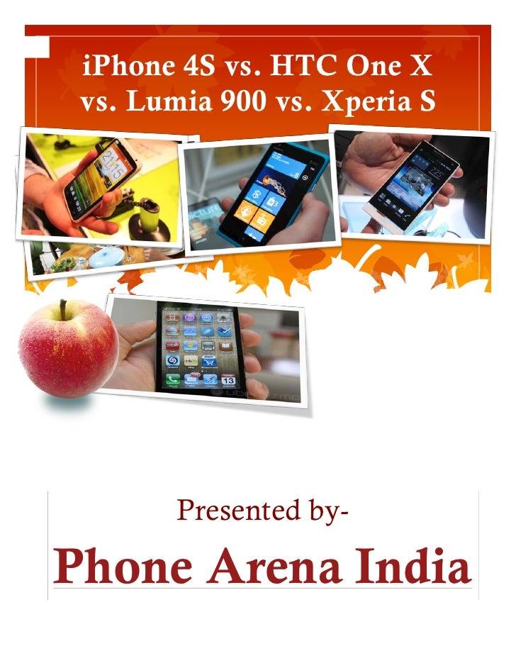 iPhone 4S vs. HTC One X   vs. Lumia 900 vs. Xperia S  theSuspendisse potenti! pellentesque                  SedLorem Ipsum...
