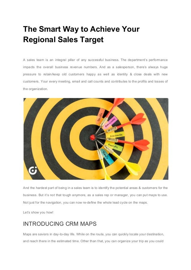 The Smart Way to Achieve Your Regional Sales Target A sales team is an integral pillar of any successful business. The dep...