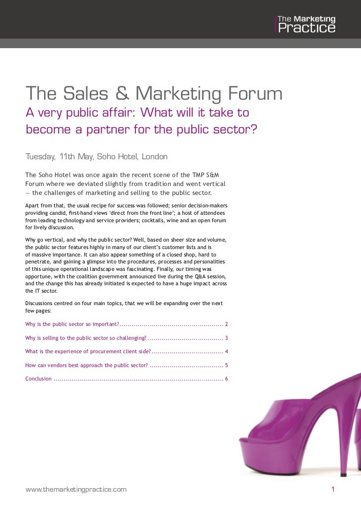 The Sales & Marketing ForumA very public affair: What will it take tobecome a partner for the public sector?Tuesday, 11th ...