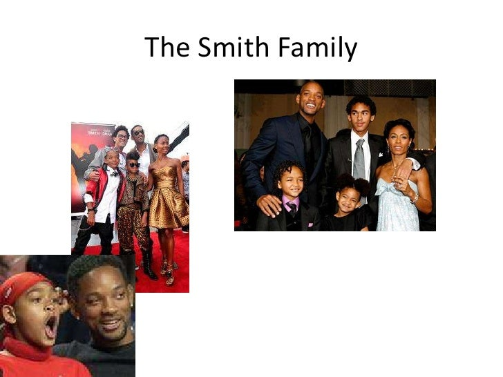 The Smith Family <br />
