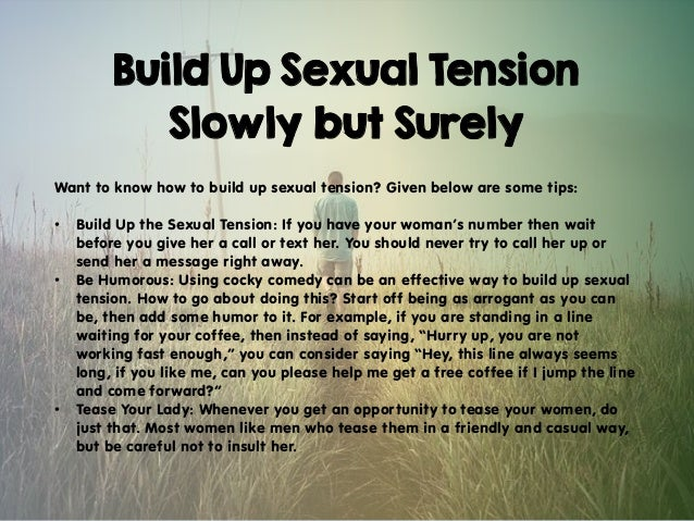How To Base Up Sexual Tension