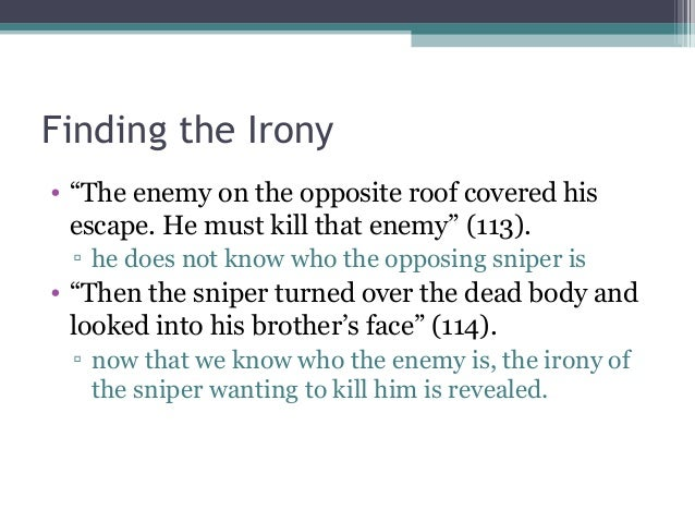 essay questions on the sniper So, given the actuality of the issue, it is only logical that students are often given assignments to write gun control essay,  american sniper widow:.