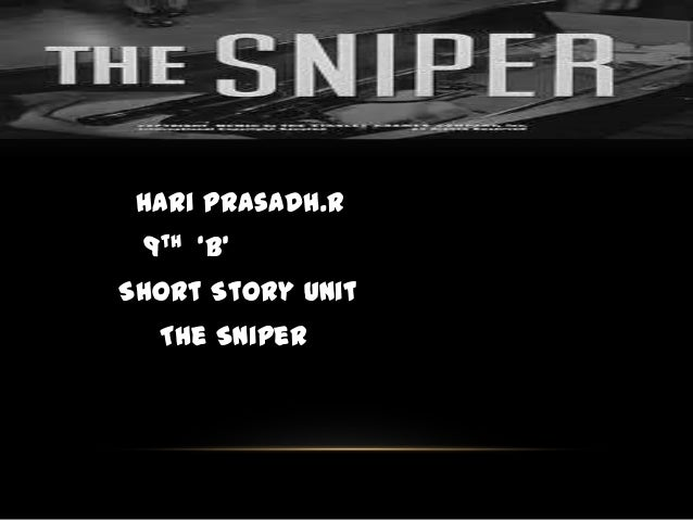 The sniper short story sequel